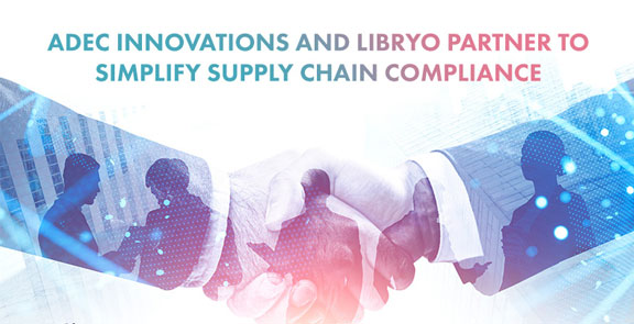 ADEC Innovations and Libryo Partner to Simplify Supply Chain Compliance